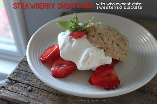 strawberry-shortcake-with-wholewheat-date-sweetened-biscuits-mama-papa_-bubba_2
