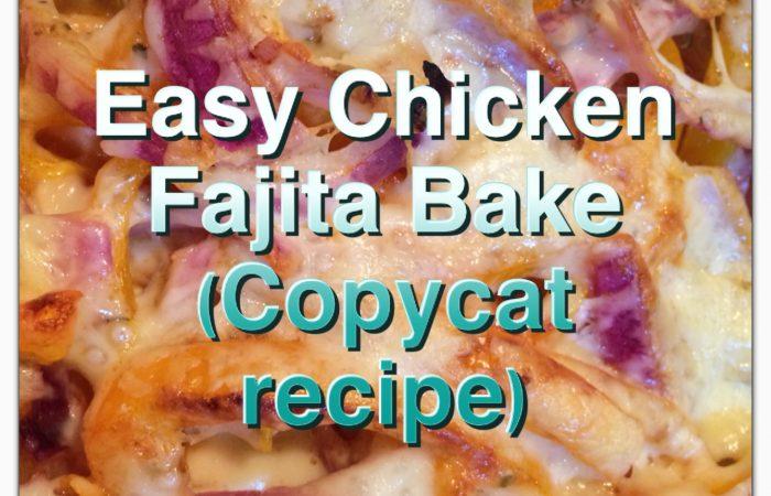 Easy-Chicken-Fajita-Bake-Copycat-Recipe