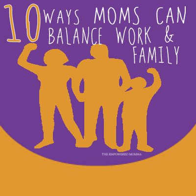 10-Ways-mom-can-balance-work-and-family