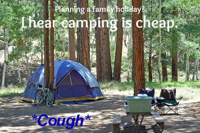 I-hear-camping-is-cheap