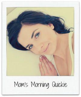 momsmorningquickie