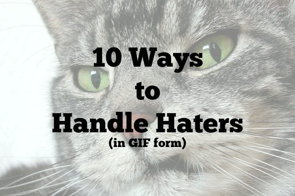 10-Ways-to-Handle-Haters