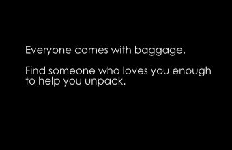 Everyone-Comes-With-Baggage.-Find-Someone-Who-Loves-You-Enough-to-Help-You-Unpack.