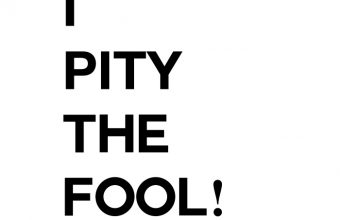 I-pity-the-fool-free-printable-quote-art-diy1