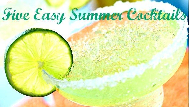 Five Easy Summer Cocktails