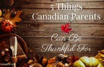 5 Things Canadian Parents Can Be Thankful For